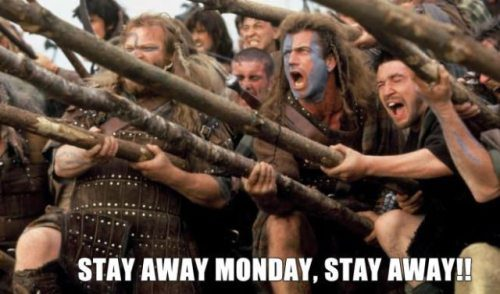 Stay Away Monday, Stay Away!!