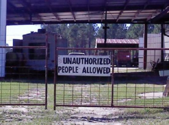 Unauthorized People Allowed