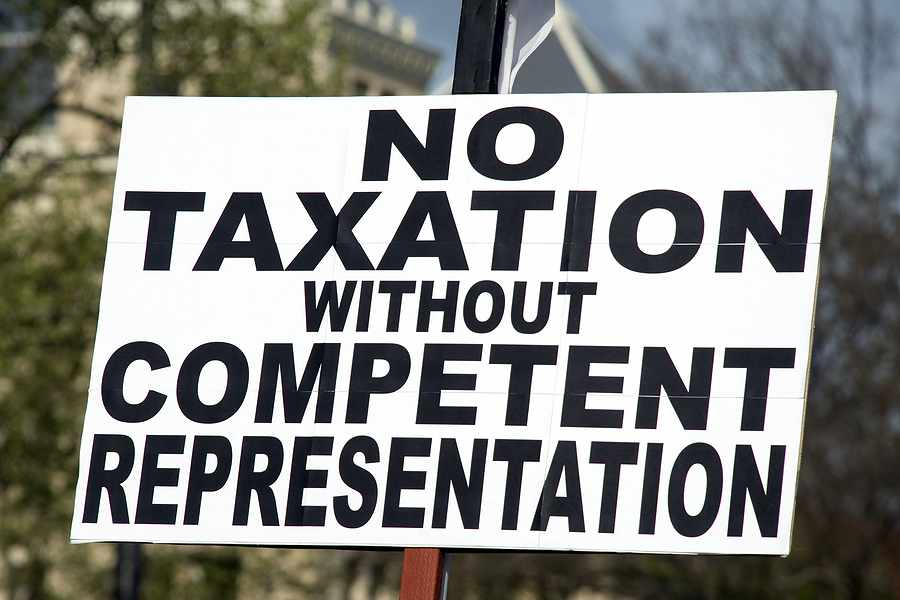 No taxation without competent representation.